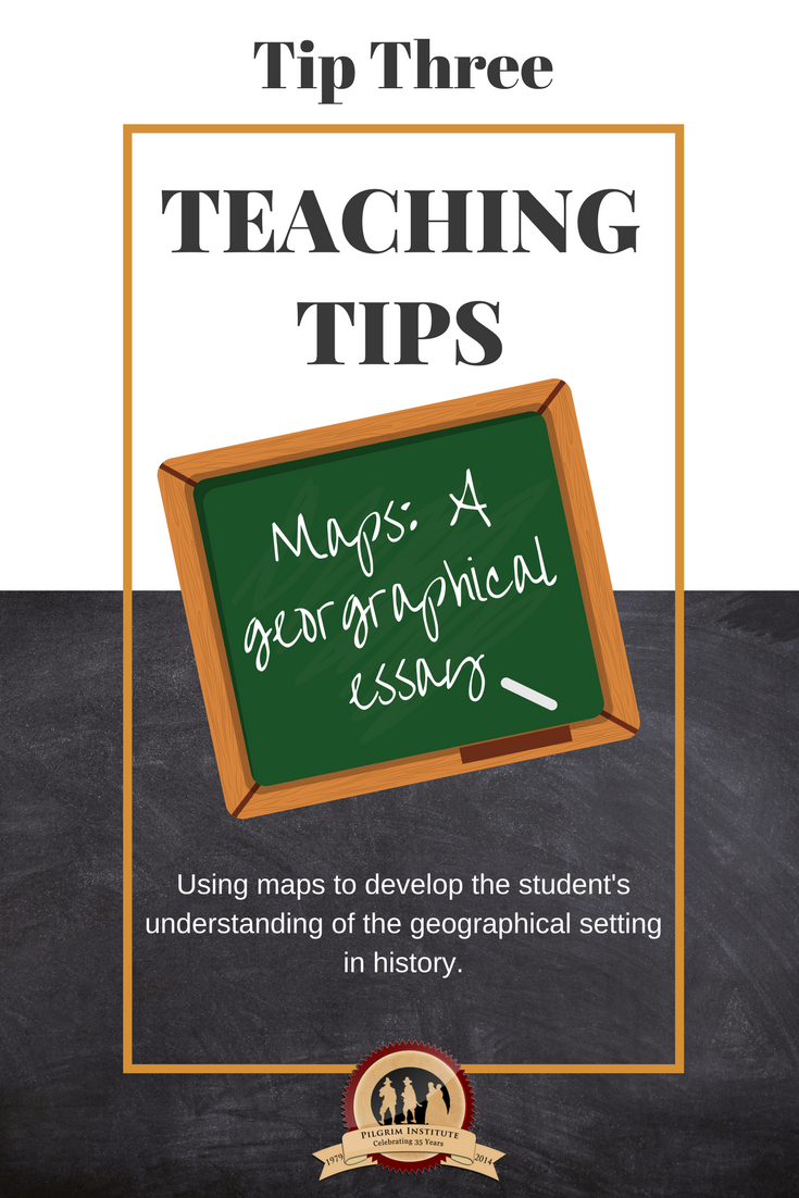 Teaching Tip 3 | Maps: A geographical essay