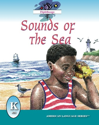 ALS K Reader: Sounds of the Sea